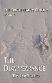 The Disappearance ebook by T.V. LoCicero