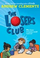 The Losers Club ebook by Andrew Clements