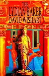 The Lydian Baker ebook by David Wishart