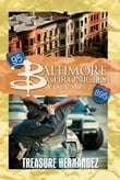 Baltimore Chronicles: Volume 2
