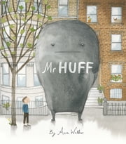 Mr Huff ebook by Anna Walker