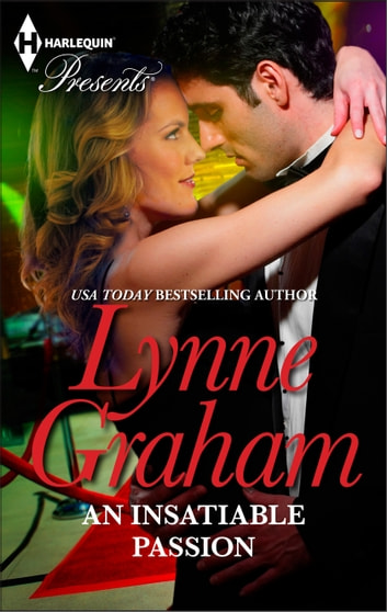 An Insatiable Passion - A Secret Baby Romance ebook by Lynne Graham