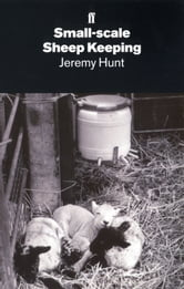 Small-Scale Sheep Keeping ebook by Jeremy Hunt
