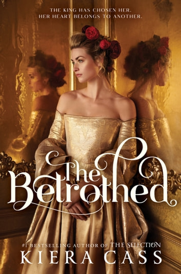 The Betrothed ebook by Kiera Cass