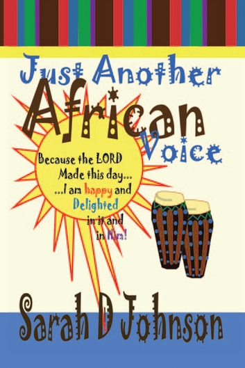 Just Another African Voice ebook by Sarah D. Johnson
