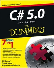 C# 5.0 All-in-One For Dummies ebook by Bill Sempf, Chuck Sphar, Stephen R. Davis