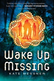 Wake Up Missing ebook by Kate Messner