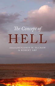 The Concept of Hell ebook by Dr Benjamin McCraw,Dr Robert Arp