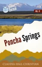 Poncha Springs, Denver Cereal V17 ebook by Claudia Hall Christian