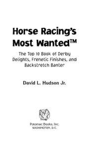 Horse Racing's Most Wanted™ ebook by David L. Hudson Jr.