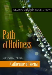 Path of Holiness ebook by Mary Lea Hill FSP,Catherine of Siena