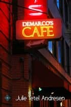 DeMarco's Café ebook by