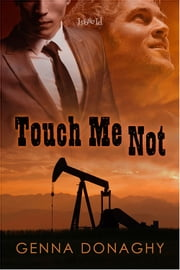 Touch Me Not ebook by Genna Donaghy
