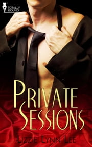 Private Sessions ebook by Lizzie Lynn Lee