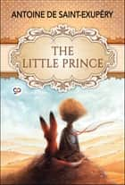 The Little Prince ebook by Antoine de Saint-Exupéry, GP Editors