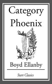 Category Phoenix ebook by Boyd Ellanby