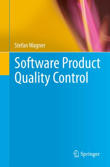 Software Product Quality Control ebook by Stefan Wagner