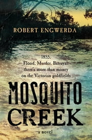 Mosquito Creek ebook by Robert Engwerda
