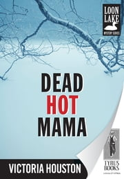 Dead Hot Mama ebook by Victoria Houston