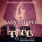 The Lady Chapel audiobook by Candace Robb