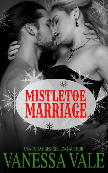 Mistletoe Marriage ebook by Vanessa Vale