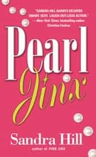 Pearl Jinx ebook by Sandra Hill