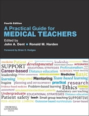 A Practical Guide for Medical Teachers ebook by John Dent,Ronald M Harden