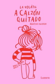 A calzón quitado ebook by Agustina Guerrero