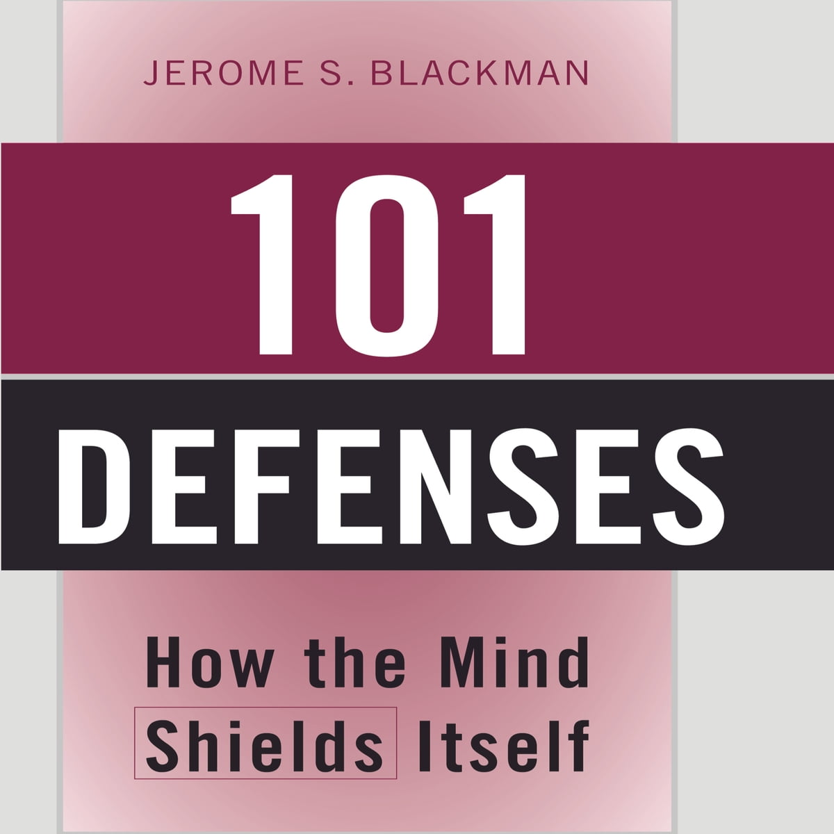101 Defenses Audiobook by Jerome S. Blackman, M.D., F.A.P.A. -  9781469007571 | Rakuten Kobo