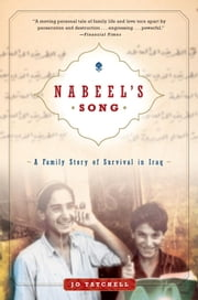Nabeel's Song - A Family Story of Survival in Iraq ebook by Jo Tatchell