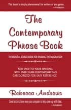 The Contemporary Phrase Book ebook by Rebecca Andrews