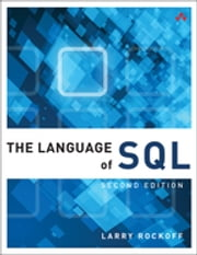 The Language of SQL ebook by Larry Rockoff