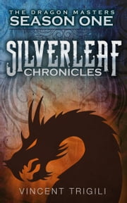 The Silverleaf Chronicles ebook by Vincent Trigili