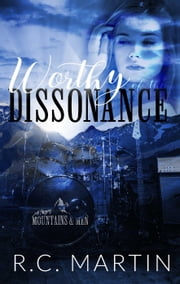 Worthy of the Dissonance - Mountains & Men, #2 ebook by Kobo.Web.Store.Products.Fields.ContributorFieldViewModel