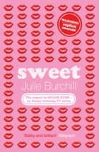 Sweet ebook by Julie Burchill
