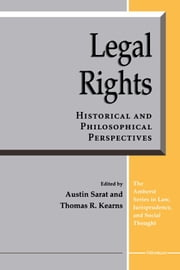 Legal Rights - Historical and Philosophical Perspectives ebook by Austin Sarat,Thomas R. Kearns