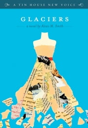 Glaciers ebook by Alexis M. Smith