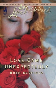 Love Came Unexpectedly ebook by Ruth Scofield