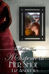 A Sixpence In Her Shoe ebook by Liz Andrews