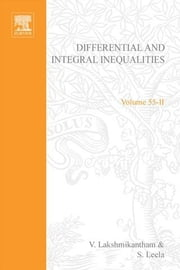 Differential and integral inequalities; theory and applications PART B: Functional, partial, abstract, and complex differential equations