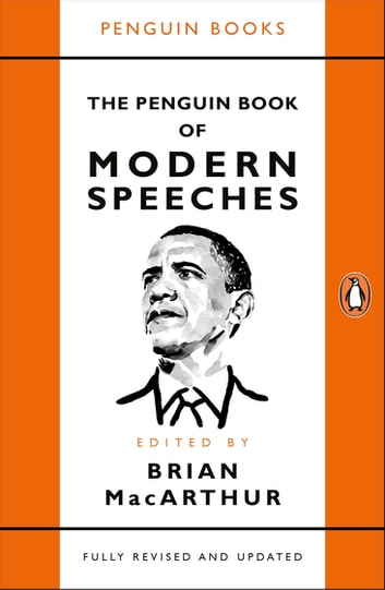 The Penguin Book of Modern Speeches ebook by Brian MacArthur
