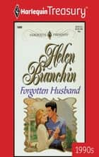 Forgotten Husband ebook by Helen Bianchin