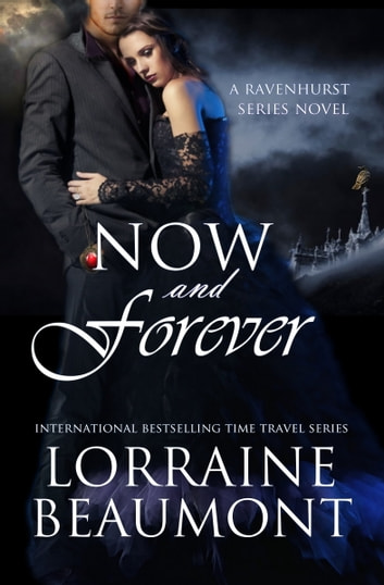 Now and Forever ebook by Lorraine Beaumont