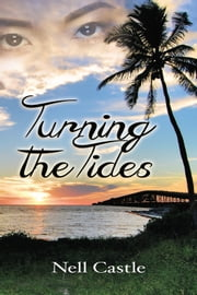 Turning the Tides ebook by Nell Castle