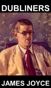 Dubliners [com Glossário em Português] ebook by James Joyce,Eternity Ebooks