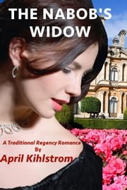 The Nabob's Widow ebook by April Kihlstrom