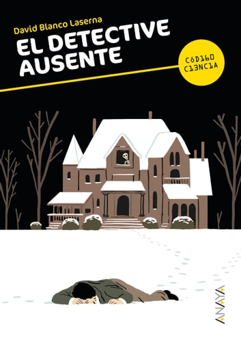 El detective ausente ebook by David Blanco Laserna