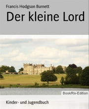 Der kleine Lord ebook by Francis Hodgson Burnett