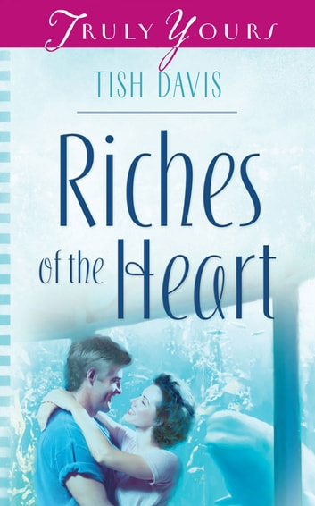 Riches Of The Heart ebook by Tish Davis