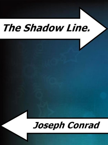 The Shadow Line. ebook by Joseph Conrad